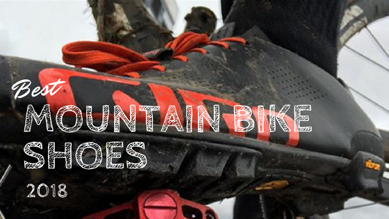Best Mountain Bike Shoes 2018 Pedal Adventures